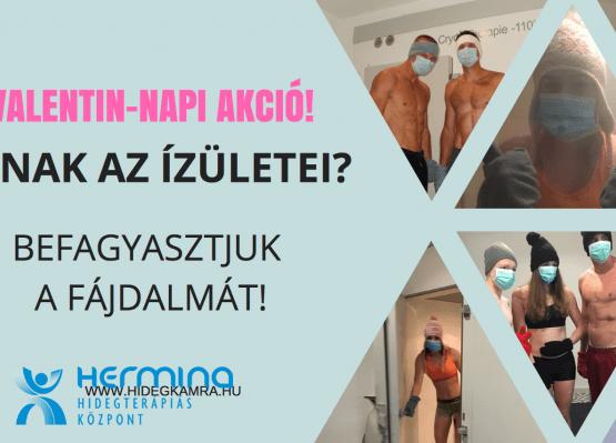 VALENTIN-NAPI AKCIÓ - BEFAGYASZTJUK A FÁJDALMÁT!
